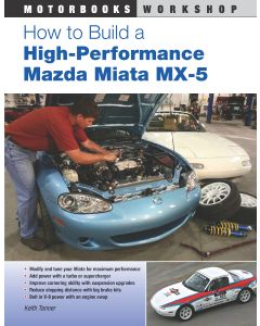 How To Build a High Performance Mazda Miata